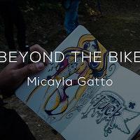 Micayla Gatto Beyond the Bike