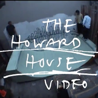 the howard house video