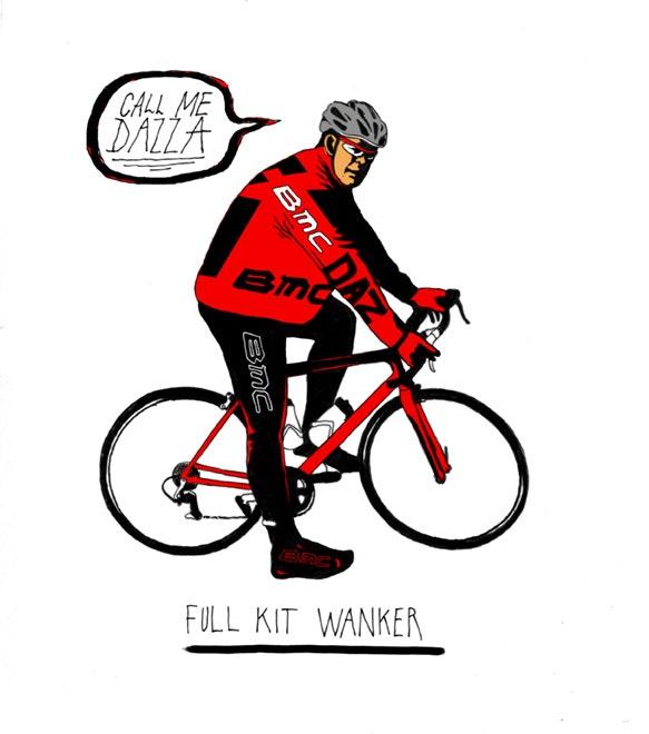 Six types of sportive rider: Full Kit Wanker