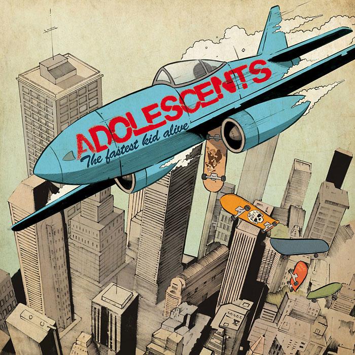 Adolescents - Fastest Kid Alive album cover