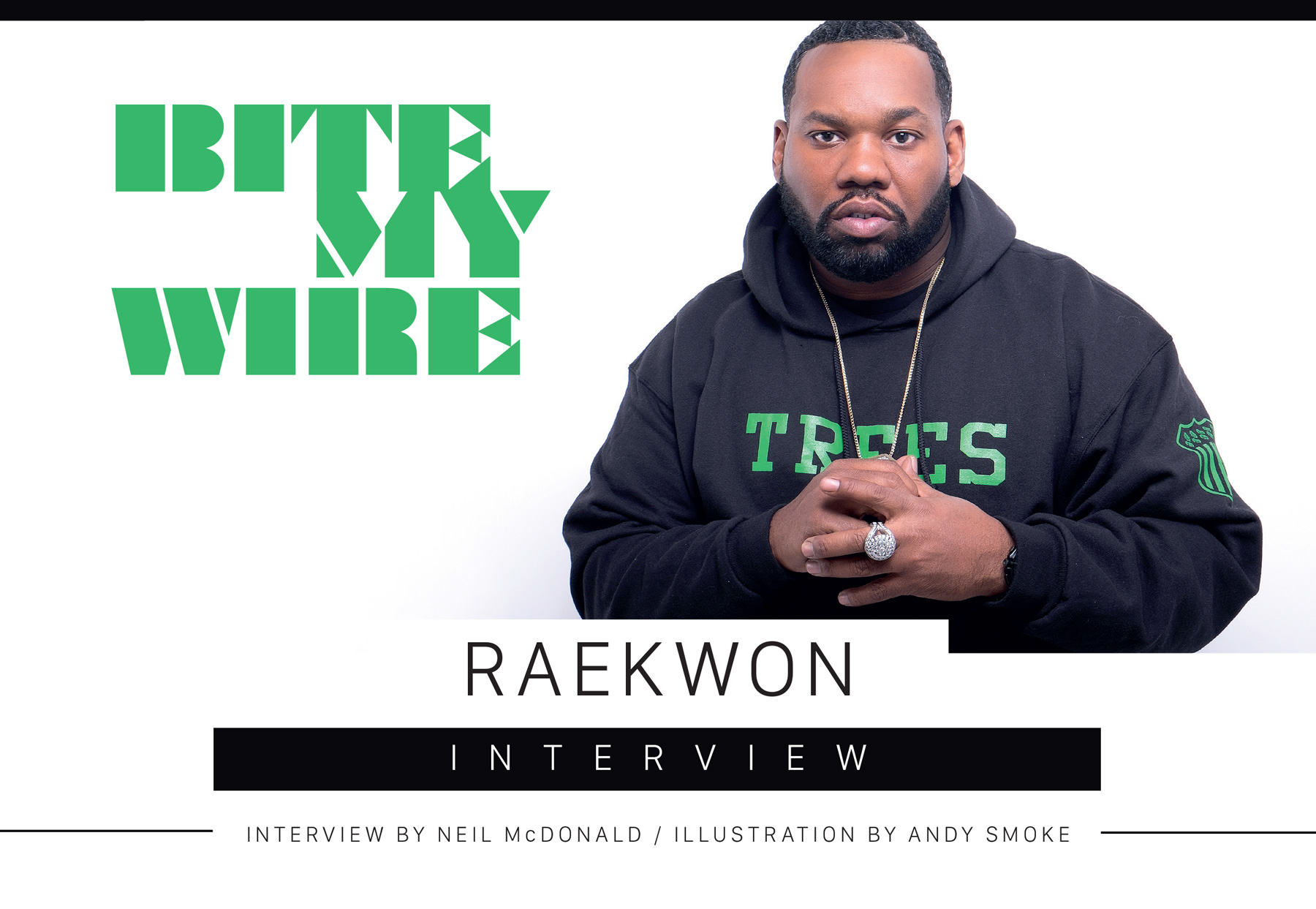 Bite My Wire – Raekwon Interview