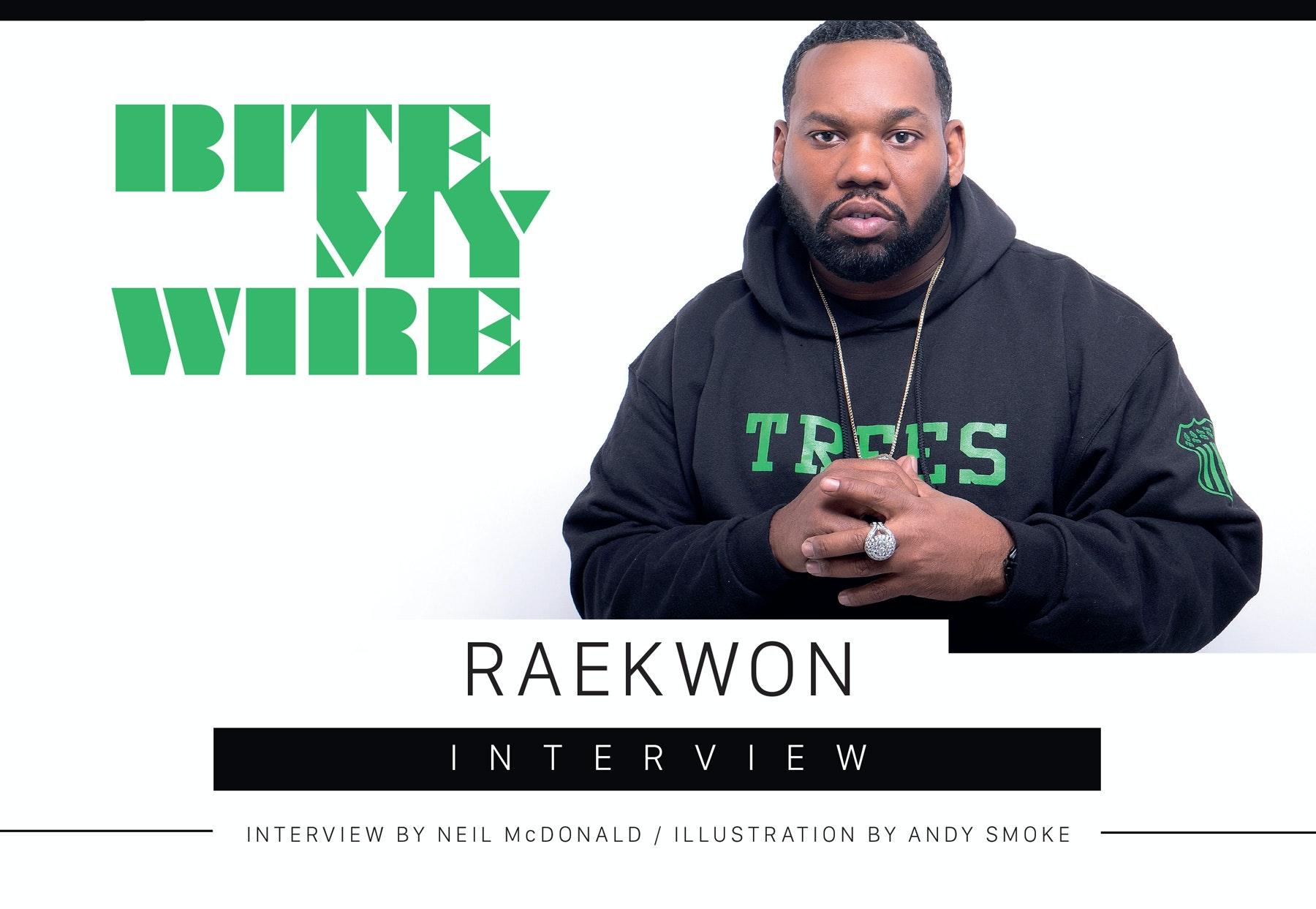 Bite My Wire – Raekwon Interview