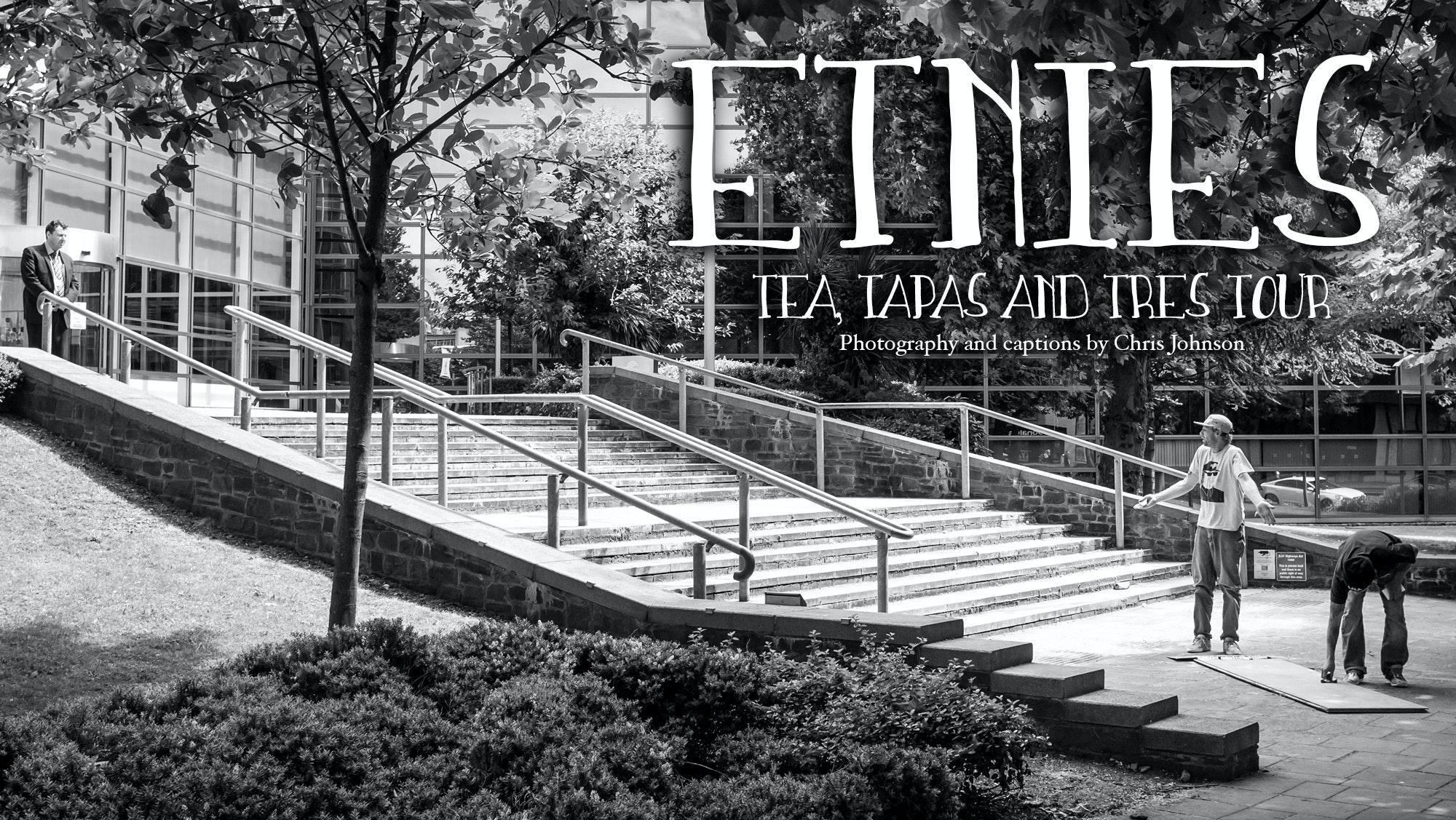Etnies – tea, tapas and tres