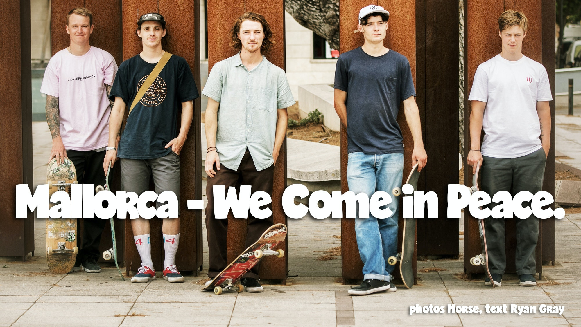 Mallorca – We Come in Peace