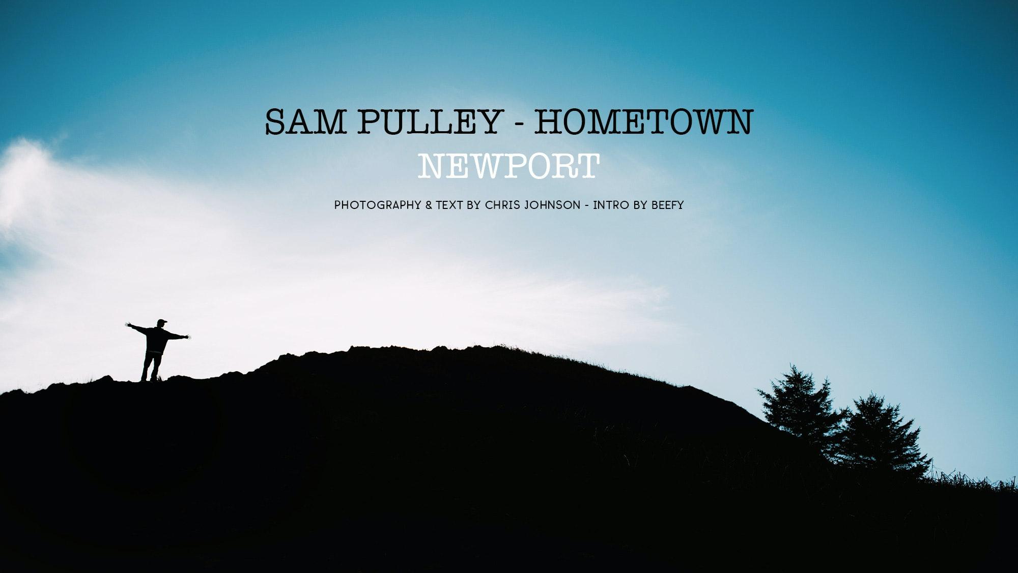 Sam Pulley – Hometown