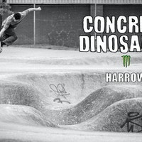 Concrete Dinosaurs Part 2 - Harrow Skatepark