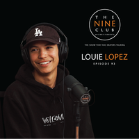 The Nine Club with Louie Lopez