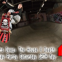 The House X Death Skateboards 20 Year Anniversary Birthday Party