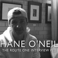 Shane O'Neill's Route One Interview Pt.2