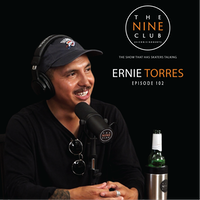 The Nine Club with Ernie Torres